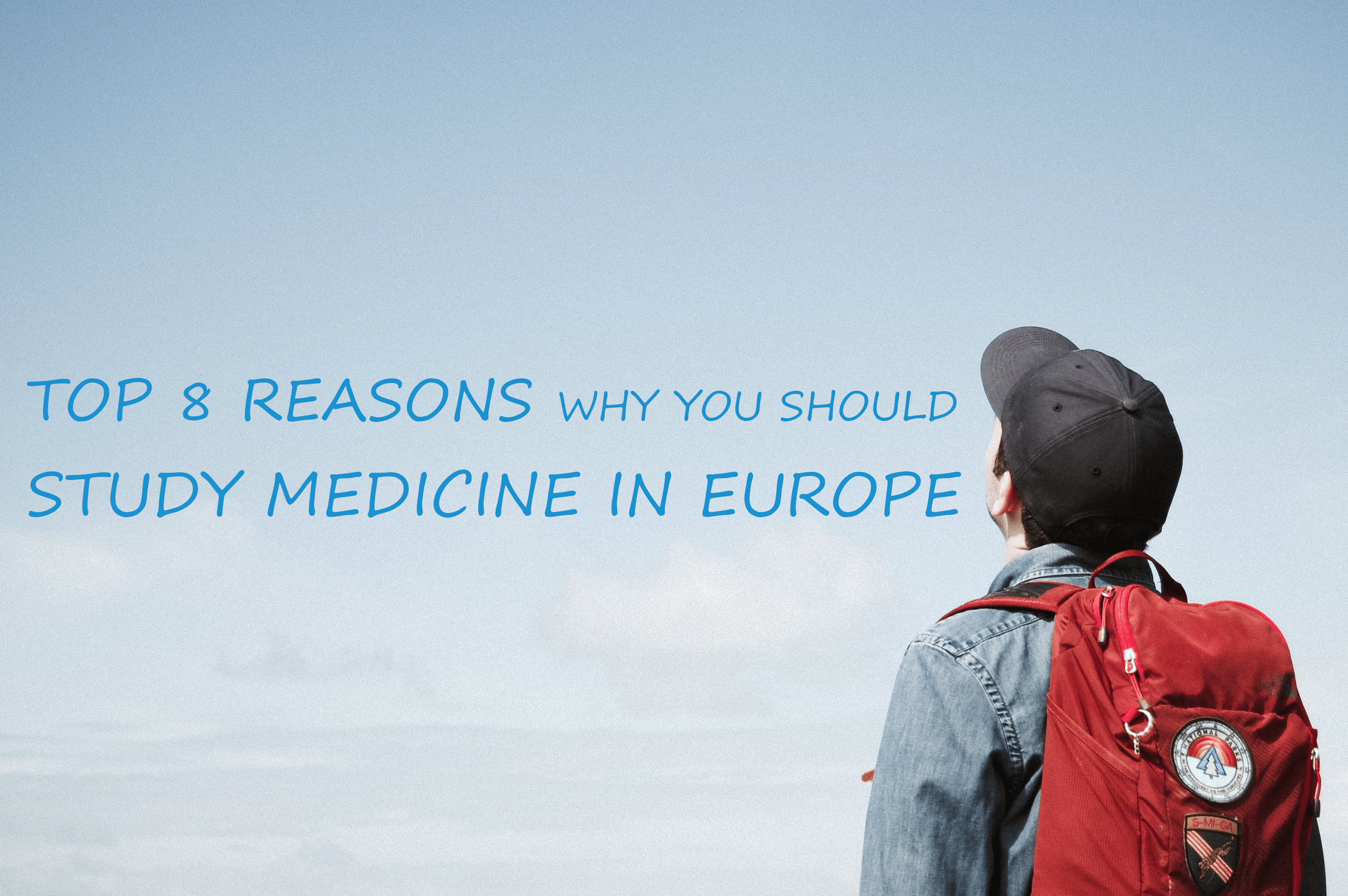 Top 8 Reasons Why You Should Study Medicine in Europe